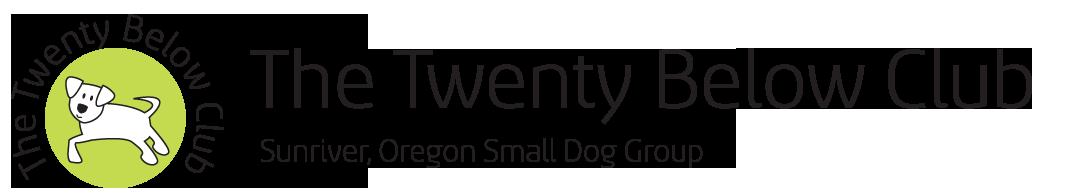 The 20 Below Club | Sunriver, Oregon Small Dog Club